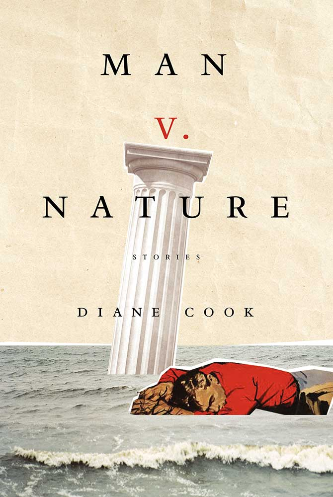 Man V. Nature, written by Diane Cook
